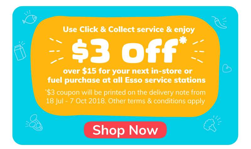 Use Click & Collect service & enjoy $3 off*
