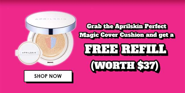Grab Aprilskin Perfect Magic Cover Cushion and get a FREE REFILL!