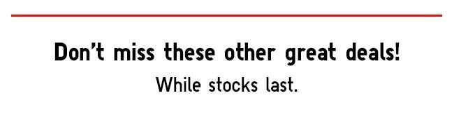 While stocks last!