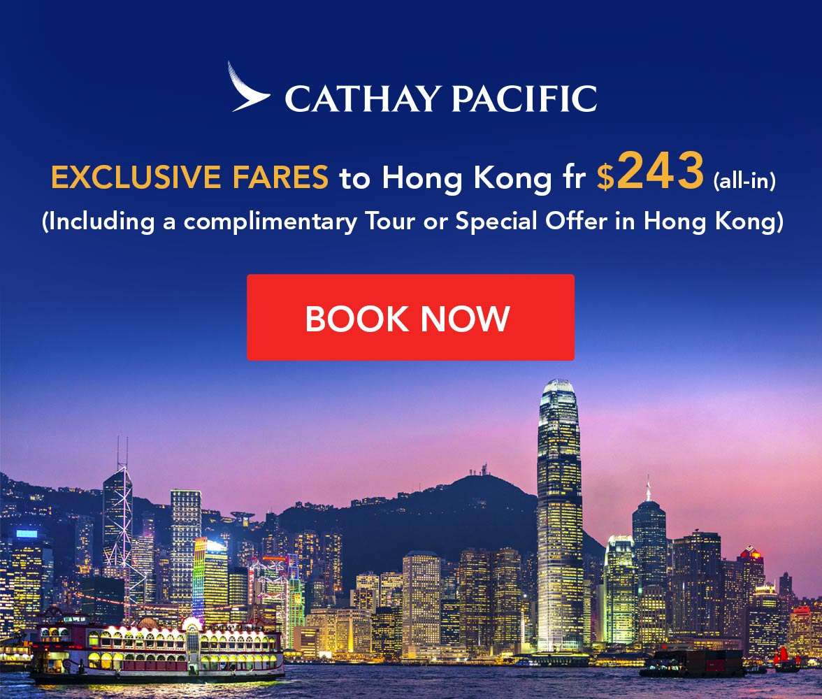ook a ticket to Hong Kong on Cathay Pacific and enjoy a FREE Tour or Special Offer in Hong Kong