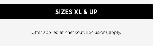 Sizes XL & Up