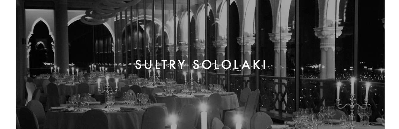 SULTRY SOLOLAKI