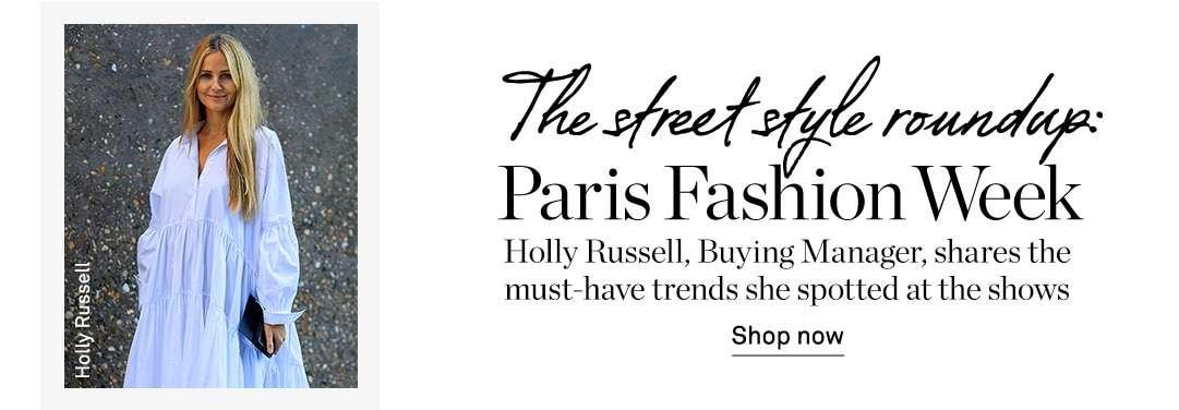 PARIS FASHION WEEK ROUND UP
