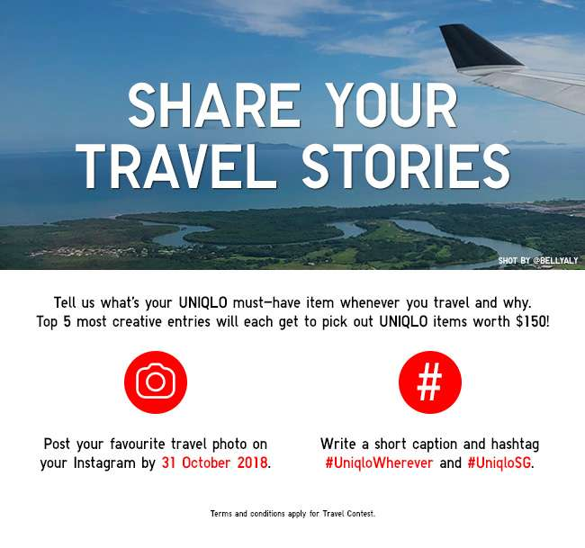 Tell us what is your UNIQLO must-have item whenever you travel and why. Top 5 most creative entries will each get to pick out UNIQLO items worth $150!