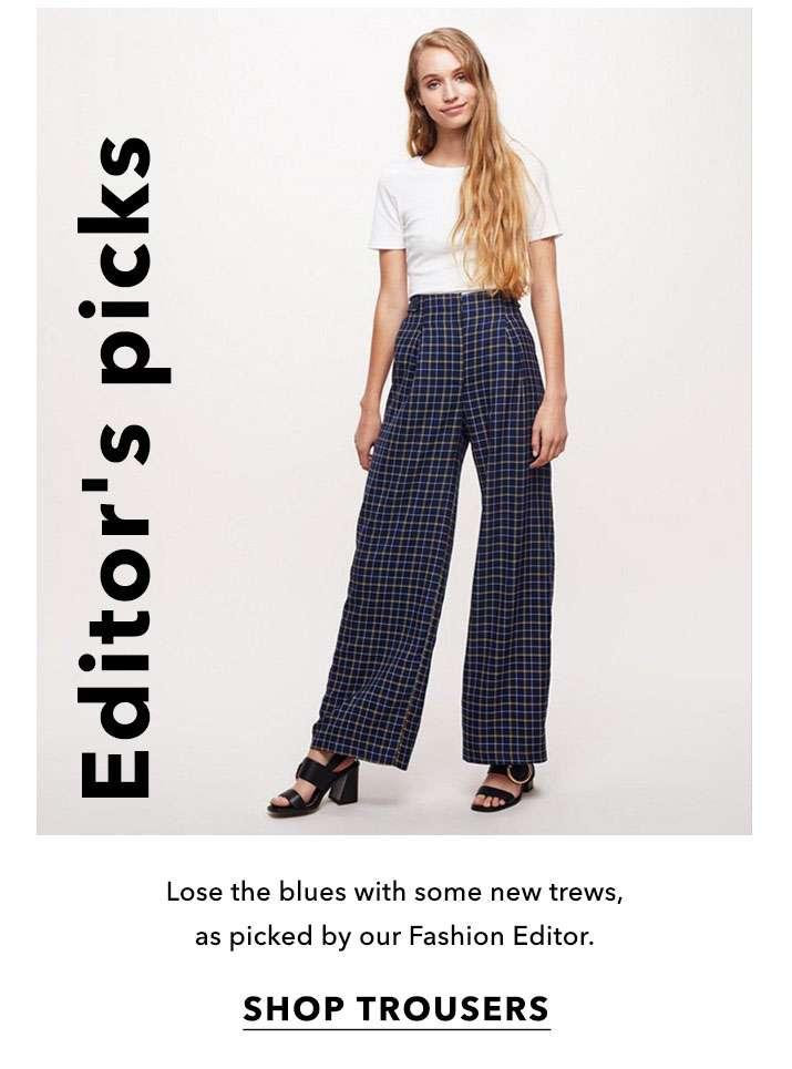 Editor's picks - Shop trousers