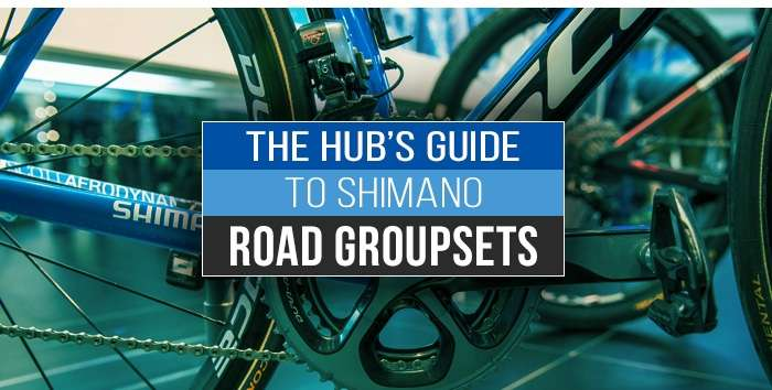 The Hub's guide to Shimano road groupsets