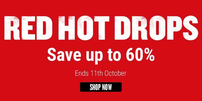 RED HOT DROPS - Save Up to 60%