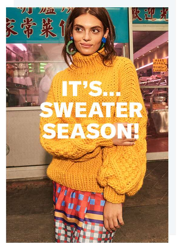 It's...Sweater Season!   Presenting our handy guide to the latest standout knits (time to get cozy).