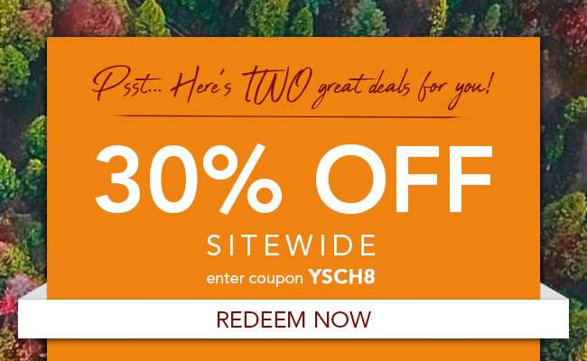 30% Off Sitewide. Use code: YSCH8. Expires 10/15/18