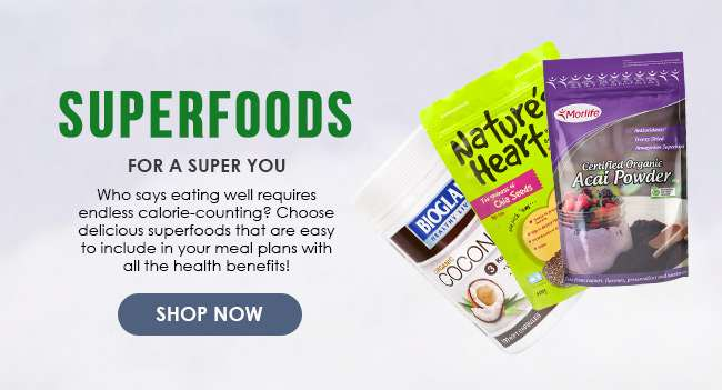 Click here to shop for Superfoods!