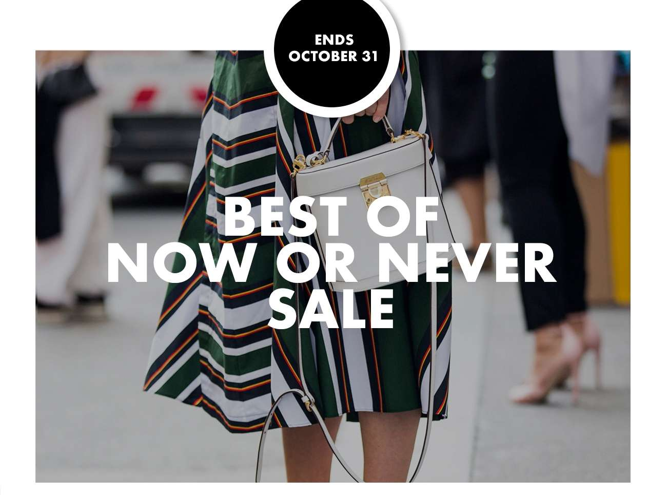 BEST OF NOW OR NEVER SALE