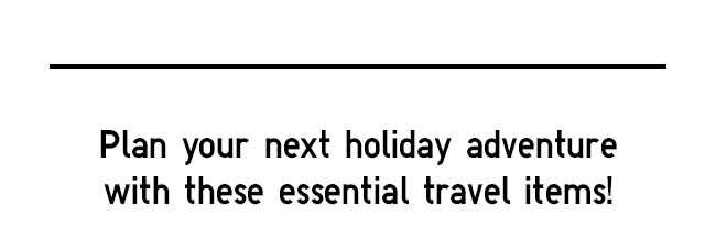 More Travel Essentials
