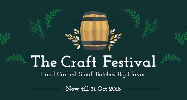 The Craft Festival | Now Till 31 October 2018