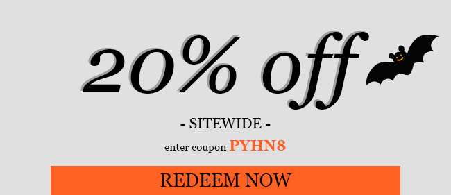 20% sitewide. Use code: PYHN8. Expires 10/27/18