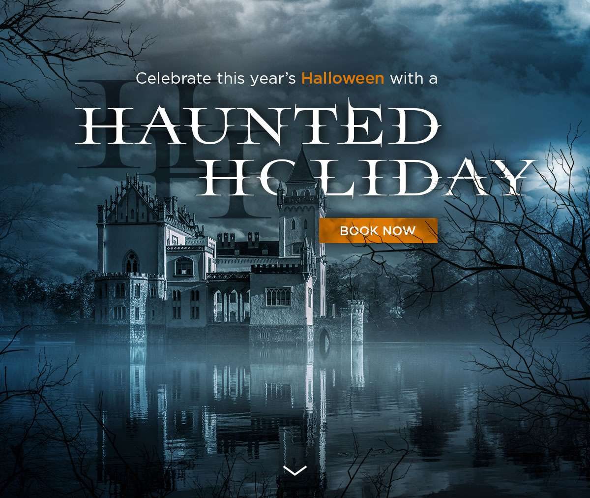 Celebrate this year's Halloween with a Haunted Holiday !