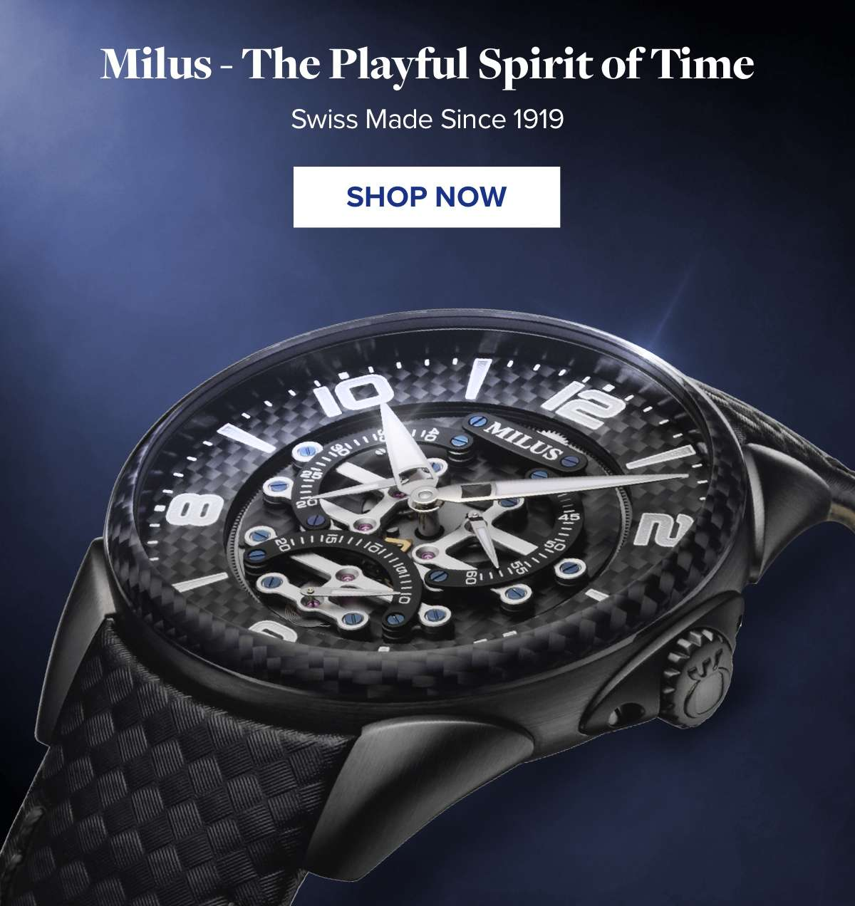 Milus - The Playful Spirit of Time Swiss Made Since 1919