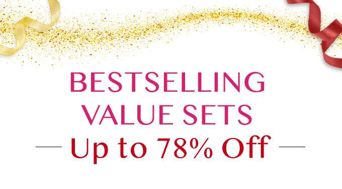 BESTSELLING VALUE SETS Up to 78% Off!