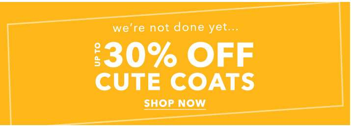 Up to 30% off cute coats - Shop now