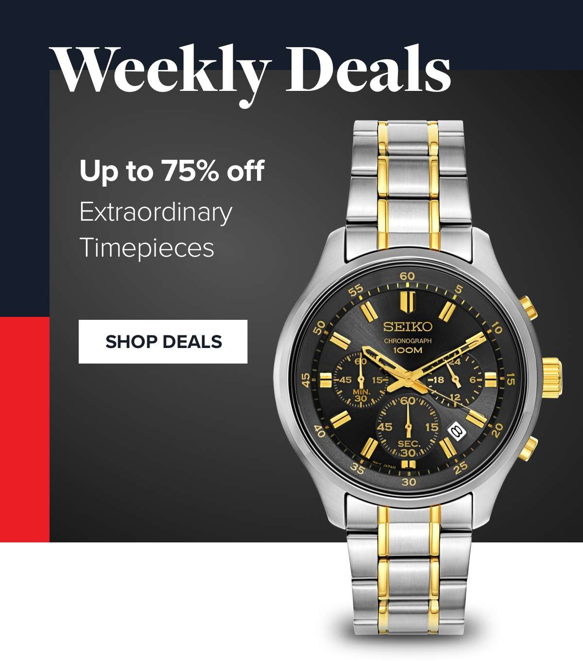 Exceptional Savings on Extraordinary Timepieces