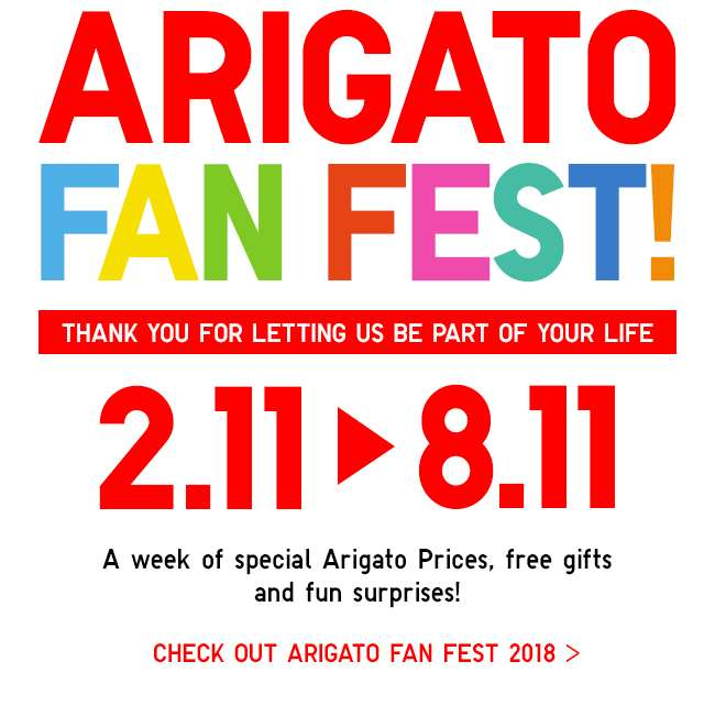 Arigato Fan Fest! A week of special Arigato Prices, free gifts and fun surprises! Check out Arigato Fan Fest 2018!