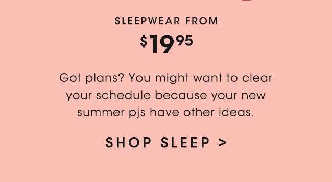Sleepwear | Shop Now