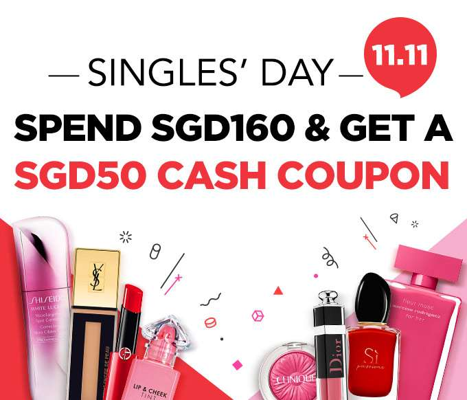 Singles' Day SUPER COUPON: SGD50 OFF your next purchase! *Min. spend SGD160 | Ends 11 Nov 2018.