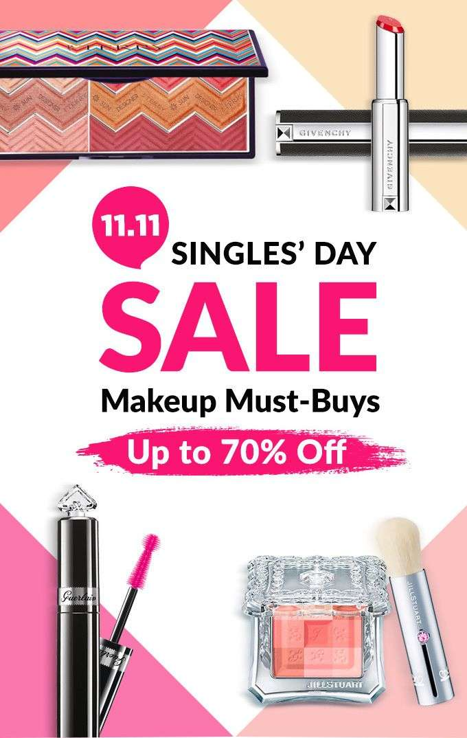 SINGLES' DAY SALE! Makeup Must-Buys Up to 70% Off