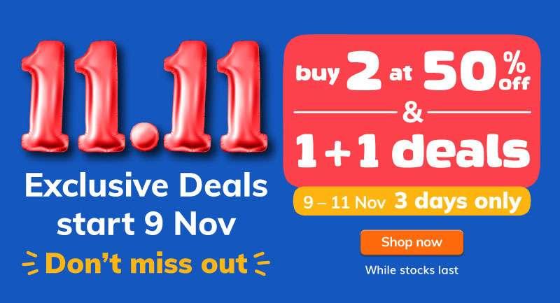 11.11 Exclusive Deals. 1 + 1 deals