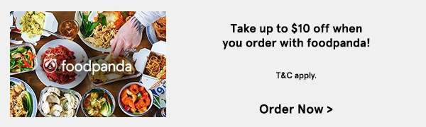 Foodpanda: Take up to S10 off when you order with foodpanda