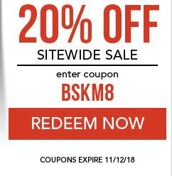 20% Off Sitewide sale. use code BSKM8. Coupon expires 11/12/18