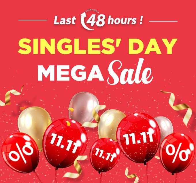 Last 48 hours! SINGLES' DAY MEGA SALE