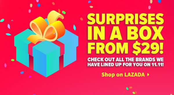 Lazada surprise boxes going at $29 each. While stocks last!