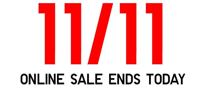 11/11 Online sale ends today! More than 100 products on 1-day limited offer!