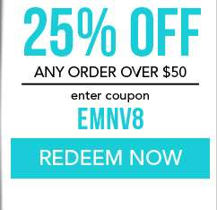 25% Off any order over $50. use code EMNV8. Coupon expires 11/12/18
