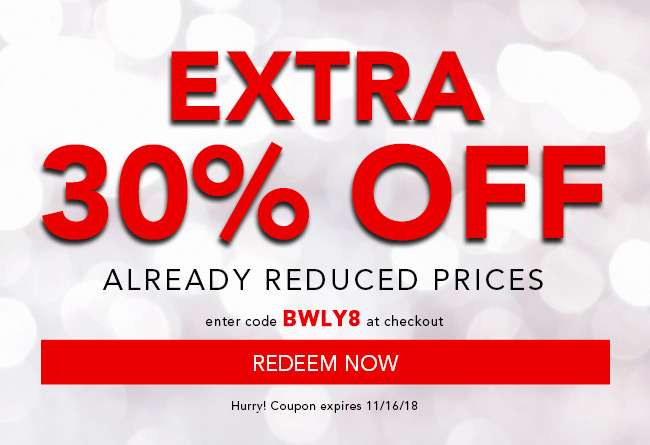 Extra 30% off already reduced prices. Use code: BWLY8. Expires 11/16/18