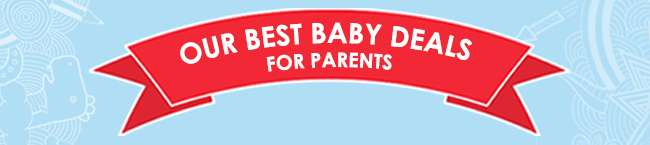 Our Best Baby Deals for Parents!
