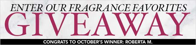 Enter our Fragrance Favorites Giveaway