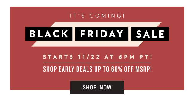 Shop Early Black Friday Sale