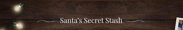Santa?s Secret Stash