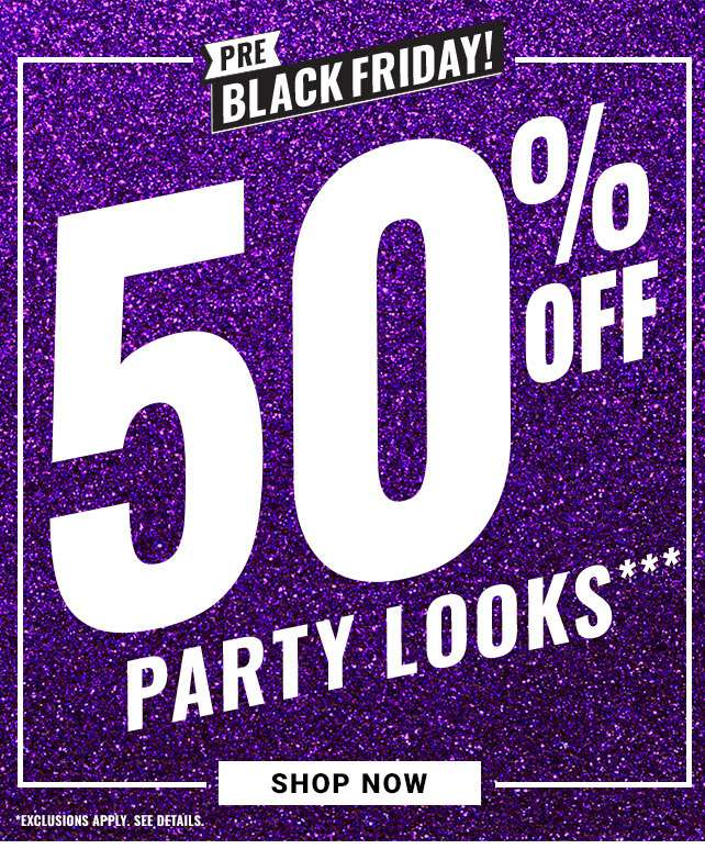 50% Off Party Looks