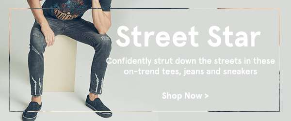 Street Star: Confidently strut down the streets in these on-trend tees, jeans and sneakers