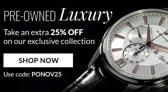 Pre owned luxury - extra 25% off - use code: PONOV25