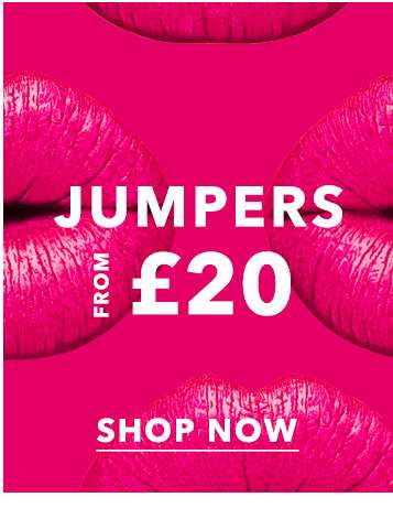 Jumpers from £20 - Shop now