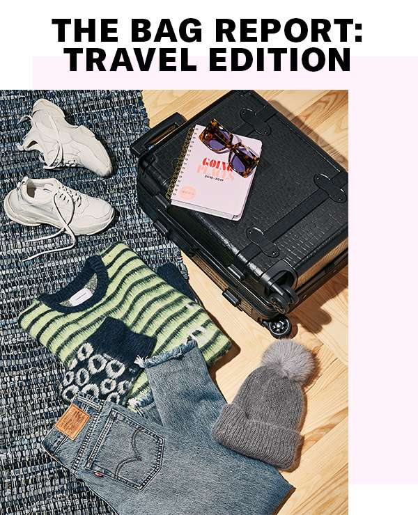 The Bag Report: Travel Edition - Jetsetting this holiday season? Get packing (in style) with these 4 essential carryalls.
