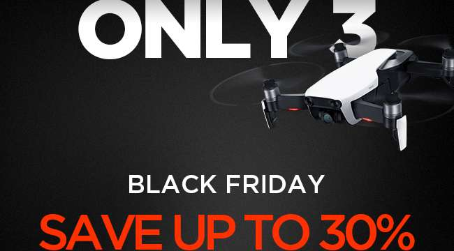 The DJI 2018 Black Friday Sale Will End in 3 Days!
