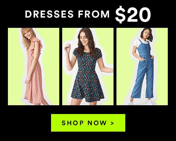 DRESSES FROM $20 - Black Friday 45-75% off ENDS MIDNIGHT - SHOP NOW