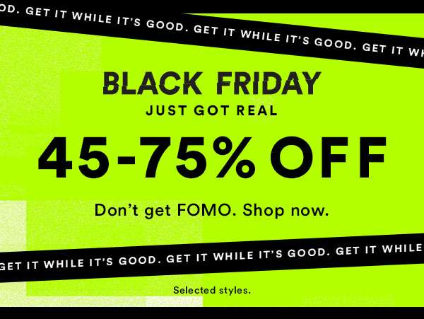 Black Friday 45-75% off ENDS MIDNIGHT - SHOP NOW