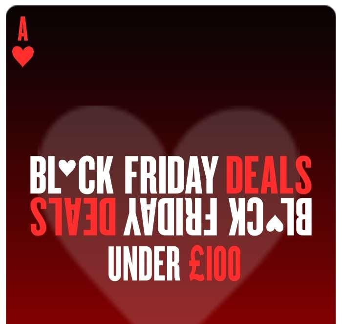Black Friday Deals FINAL WEEK! ALL Under £100