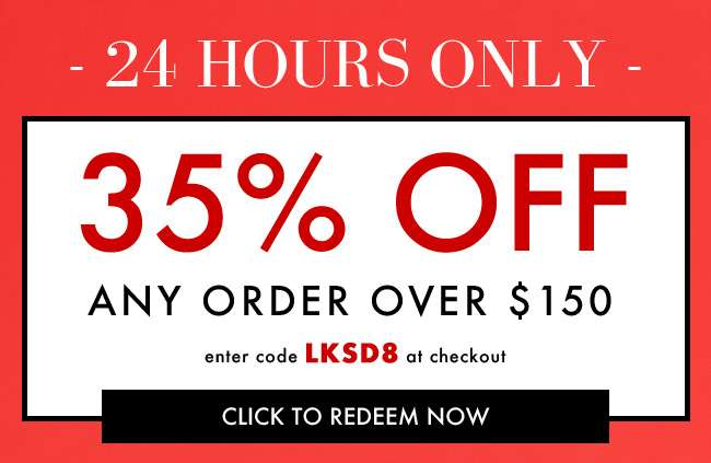 35% off any order over $150. Enter code LKSD8 at checkout. Click to redeem now Expires at midnight 12 AM EST.