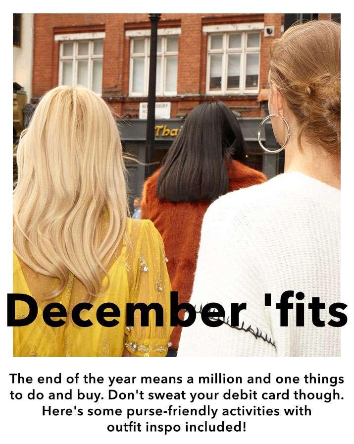 December 'fits - Shop now